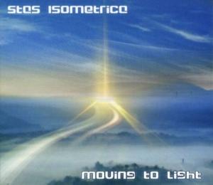 Stas Isometrica - Moving To Light
