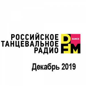 VA - Radio DFM Top D-Chart Декабрь 2019