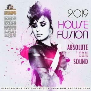 VA - House Fusion: Absolute EDM Sound