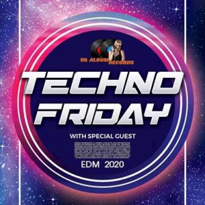 VA - Techno Friday: With Special Guest