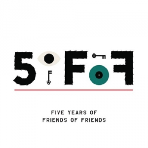 VA - 5oFoF: Five Years of Friends of Friends