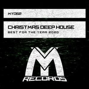 VA - Christmas Deep House: Best For The Year