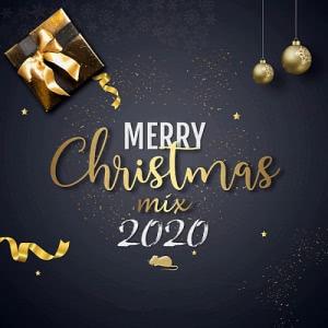VA - Merry Chrictmas Mix 2020 [Русская Дискотека/Лучшие хиты]