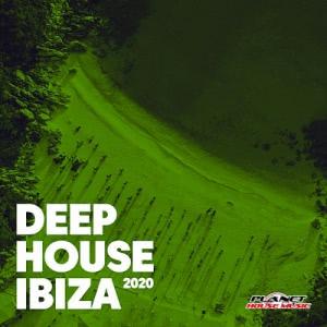 VA - Deep House Ibiza 2020 [Planet House Music]