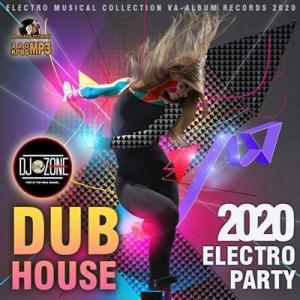 VA - Dub House: Electro Party