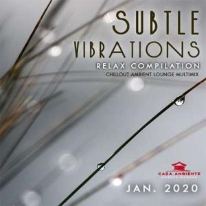 VA - Subtle Vibrations: Relax Compilation