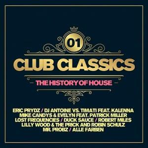VA - Club Classics: The History Of House Vol.01 [2CD]