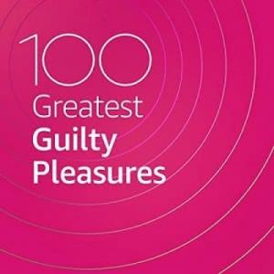VA - 100 Greatest Guilty Pleasures