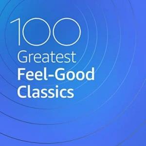 VA - 100 Greatest Feel Good Classics