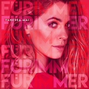 Vanessa Mai - Fur Immer