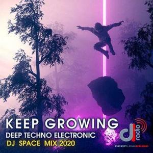 VA - Keep Growing: Deep Techno Electronic