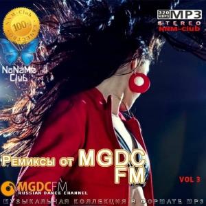 VA - Ремиксы от MGDC FM Vol 3