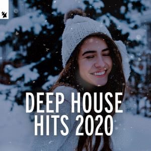 VA - Deep House Hits 2020 [Armada Music]