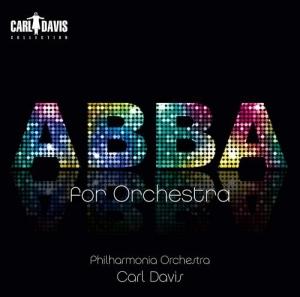 Carl Davis & Philharmonia Orchestra - Abba for Orchestra