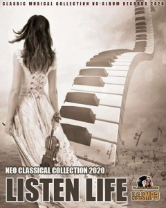 VA - Listen Life: Neo Classical Collection