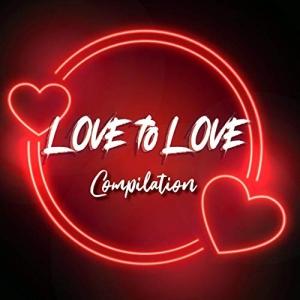 VA - Love to Love Compilation