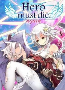 Hero must die. again