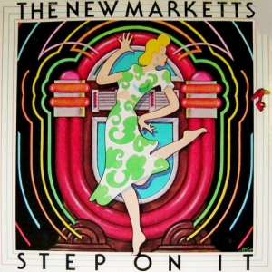 The New Marketts - Step On It