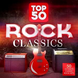 Masters Of Rock - Top 50 Rock Classics: 50 Ultimate Classic Rock Hits