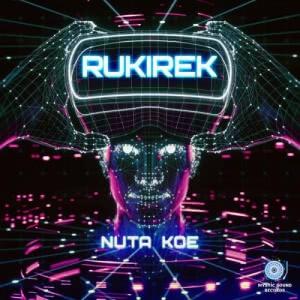 Rukirek - Nuta Koe