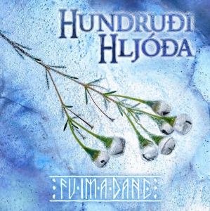 Fuimadane - Hundrudi Hljoda (Hundruoi Hljooa)