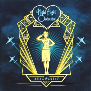 The Night Flight Orchestra - Aeromantic