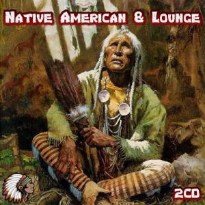 VA - Native American & Lounge 2CD