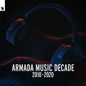 VA - Armada Music: Decade