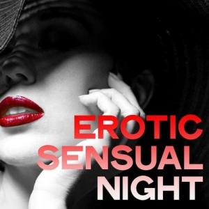 VA - Erotic Sensual Night (Chillout Erotic Selection Music Dream)