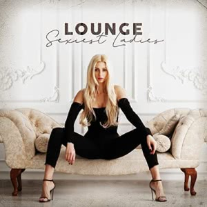 VA - Lounge Sexiest Ladies