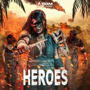 Atom Music Audio - Heroes