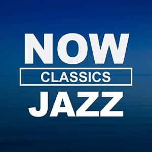 VA - NOW Jazz Classics