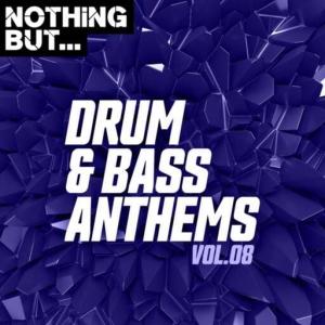 VA - Nothing But... Drum & Bass Anthems, Vol. 08