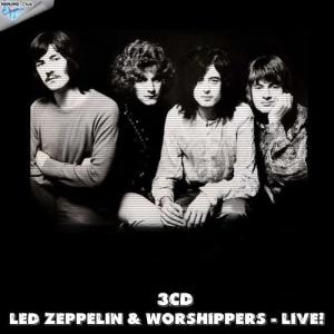 VA - Led Zeppelin & worshippers - Live! (3CD)