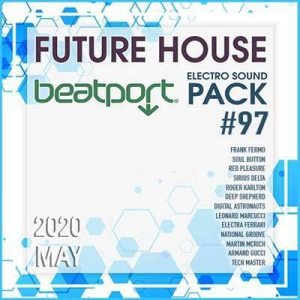 VA - Beatport Future House: Electro Sound Pack #97