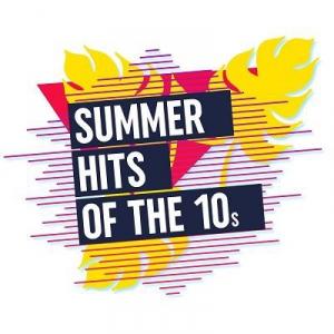 VA - Summer Hits of the 10s