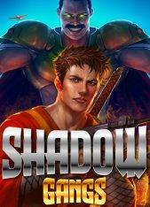 Shadow Gangs