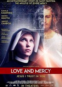 Фаустина: Любовь и Милосердие