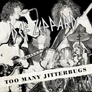Def Leppard - Too Many Jitterbugs (B-Sides and Rarities)