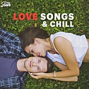 VA - Love Songs & Chill