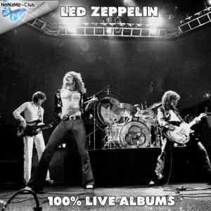 Led Zeppelin - 100% Live albums