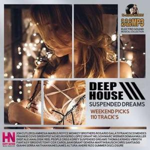 VA - Suspended Dreams: Weekend Picks Deep House