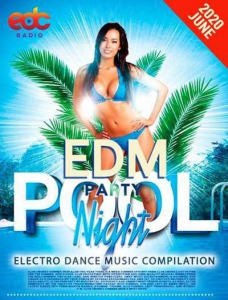VA - EDM Pool Party: Night Session