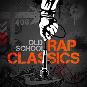VA - Old School Rap Classics