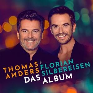 Thomas Anders & Florian Silbereisen - Das Album