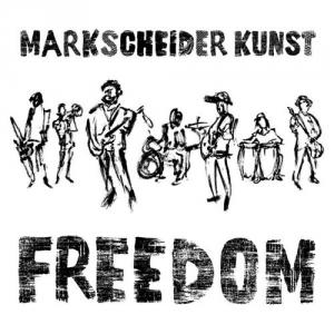 Markscheider Kunst - FREEDOM