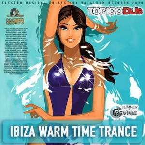 VA - Ibiza Warm Time Trance