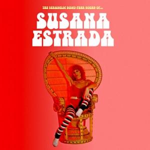 Susana Estrada - The Sexadelic Disco Funk Sound Of...