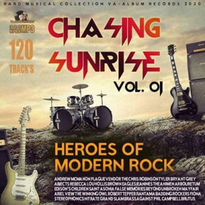 VA - Chasing Sunrise: Heroes Of Modern Rock Vol.01