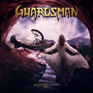 Guardsman - The Entropy Illusion, Pt. II